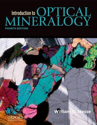 Introduction to Optical Mineralogy By Nesse, William
